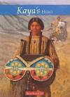 Kaya's Hero: A Story of Giving - Janet Beeler Shaw, Bill Farnsworth