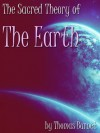 The Sacred Theory of the Earth - Thomas Burnet