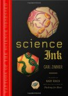 Science Ink: Tattoos of the Science Obsessed - Carl Zimmer, Mary Roach