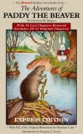 The Adventures of Paddy the Beaver: With 10 Lost Chapters Restored (Illustrated) (EXPRESS EDITION) (The Restored Bedtime Story Books) - Gregory J. Lovern, Thornton W. Burgess, Barbra Lovern, Harrison Cady