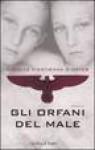 Gli Orfani Del Male - Nicolas d'Estienne d'Orves, Claudia Lionetti