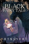 Black Fairy Tale - Otsuichi, Nathan Collins