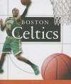 Boston Celtics - C Kelley