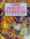 Maskerade (Discworld, #18) - Terry Pratchett, Tony Robinson