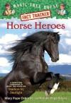 Horse Heroes - Mary Pope Osborne, Natalie Pope Boyce, Sal Murdocca