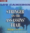 Stringer on the Assassins' Trail: The Stringer Series - Lou Cameron, Peter Berkrot