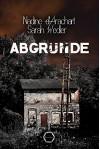 Abgründe: Thriller - Nadine d'Arachart, Sarah Wedler