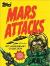 Mars Attacks - The Topps Company, Len Brown, Zina Saunders