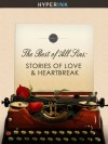 The Best of All Sins: Stories of Love and Heartbreak - Michelle Garren Flye, Alberto Lalama Valencia, Cici Huber, Dean Schaffer, Ella Forrestal, Michael Vang, Sandy Chang, Seth Winger, Sydney Leigh