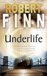Underlife - Robert Finn