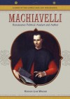 Machiavelli: Renaissance Political Analyst and Author - Heather Lehr Wagner
