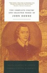 The Complete Poetry and Selected Prose of John Donne - John Donne, Charles M. Coffin, Denis Donoghue, W.T. Chmielewski
