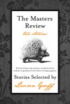 The Masters Review: 2012 - Lauren Groff