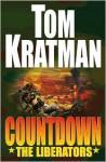 Countdown: The Liberators - Tom Kratman