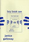 Boy Book See - Janice Galloway