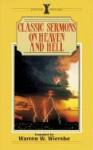 Classic Sermons on Heaven and Hell - Warren W. Wiersbe