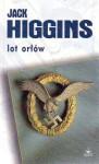 Lot orłów - Jack Higgins