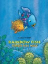 Rainbow Fish Finds His Way - Marcus Pfister, J. Alison James