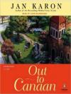 Out to Canaan (Mitford Series #4) - Jan Karon, John McDonough