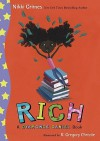 Rich: A Dyamonde Daniel Book - Nikki Grimes, R. Gregory Christie