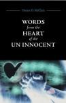 Words from the Heart of the Un Innocent - Horace D. McClain, Matthew Scott, Kareema K. Walton