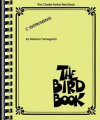 The Charlie Parker Real Book: The Bird Book C Instruments - Charlie Parker