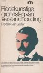 Redekunstige grondslag van verstandhouding - Frederik van Eeden