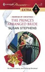 The Prince's Arranged Bride - Susan Stephens
