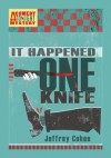 It Happened One Knife: A Comedy Tonight Mystery (A Comedy Tonight Mystery #2) - Jeffrey Cohen