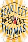 Going Out - Scarlett Thomas