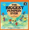 The Biggest Pumpkin Ever - Steven Kroll, Jeni Bassett