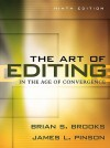 Art of Editing in the Age of Convergence Value Package (Includes Workbook for the Art of Editing in the Age of Convergence) - Brian S. Brooks, James L. Pinson