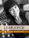 Lo Mejor de Rosa Montero (Spanish Edition) - Rosa Montero