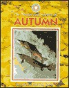 Autumn (Exploring the Science of Nature) - Jane Burton, Kim Taylor