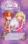 Secret Kingdom: 14: Swan Palace - Rosie Banks