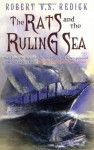 The Rats and the Ruling Sea (Chathrand Voyages, #2) - Robert V.S. Redick