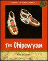 The Chipewyan-Subarctic - Kim Dramer, Frank W. Porter, Dawn Dramer