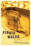 Finnie Walsh - Steven Galloway