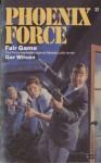 Fair Game - Paul Glen Neuman, Gar Wilson