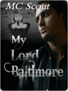 My Lord Baltimore - M.C. Scout