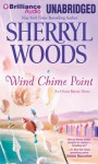 Wind Chime Point - Sherryl Woods, Shannon McManus