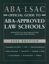 ABA-LSAC Official Guide to ABA-Approved Law Schools 2006 - Wendy Margolis, Bonnie Gordon, Joe Puskarz