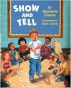 Show and Tell - Stephanie Greene, Elaine Clayton