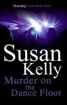 Murder on the Dance Floor - Susan B. Kelly