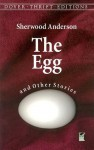 The Egg and Other Stories (Dover Thrift Editions) - Sherwood Anderson