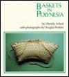 Arbeit: Baskets in Polynesia - Wendy Arbeit, Douglas Peebles