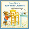 Jesse Bear's Yum-Yum Crumble - Nancy White Carlstrom