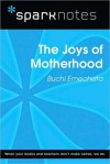 The Joys of Motherhood (SparkNotes Literature Guide Series) - Buchi Emecheta