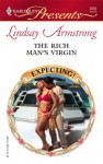 The Rich Man's Virgin (Harlequin Presents, #2658) - Lindsay Armstrong
