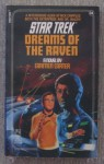 Dreams of the Raven: Star Trek #34 - Carmen Carter